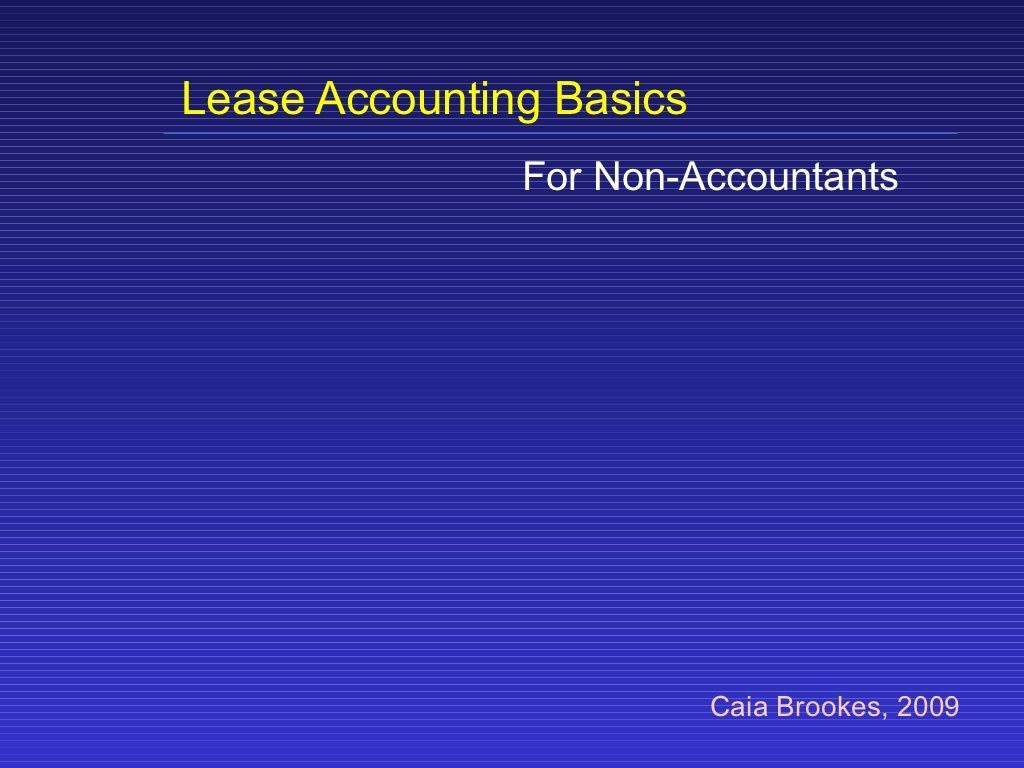 Lease Accounting Basics Accounting basics, Accounting, Basic