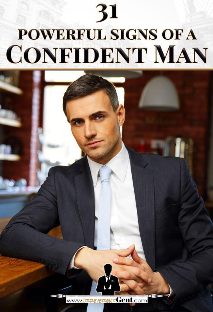 31 Powerful Signs of a Confident Man   Self confidence