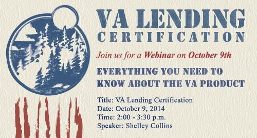 Join us Thursday, October 9th from 2:00 - 3:30pm as we discuss everything you need to know about the VA product at our VA Lending Certification Webinar.  Click the link to register: https://www2.gotomeeting.com/register/589821890  ‪#‎mortgage‬ ‪#‎VALending‬ ‪#‎mountainwestfinancial‬