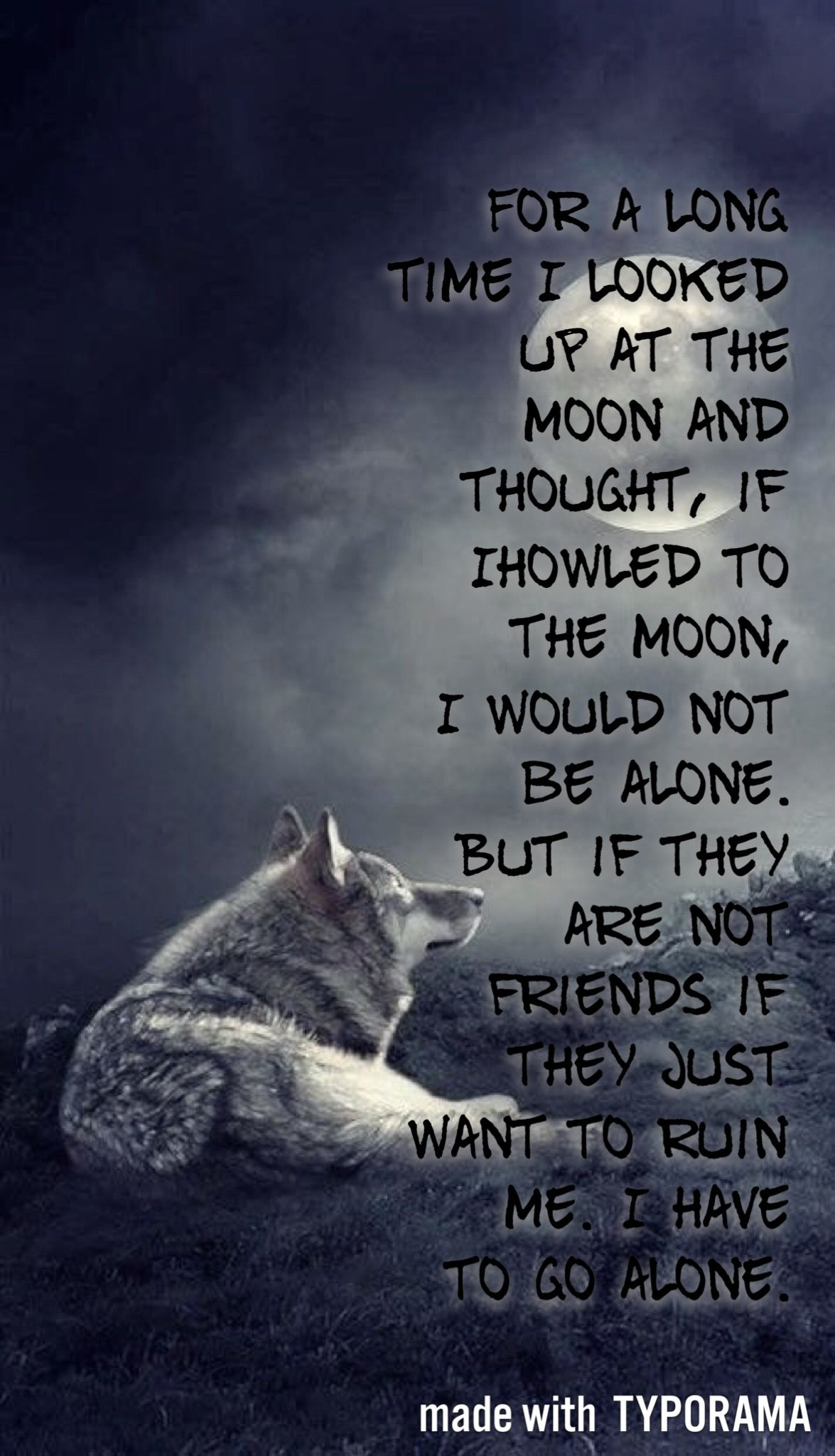 Lone Wolf Wallpaper Quote The Wolf Wolf Quotes Wolf Pack Quotes Lone Wolf Quotes
