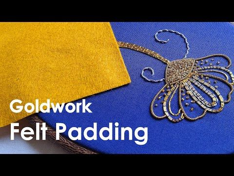 Goldwork embroidery for beginners - Introduction & felt padding. Goldwork embroidery video tutorial - YouTube
