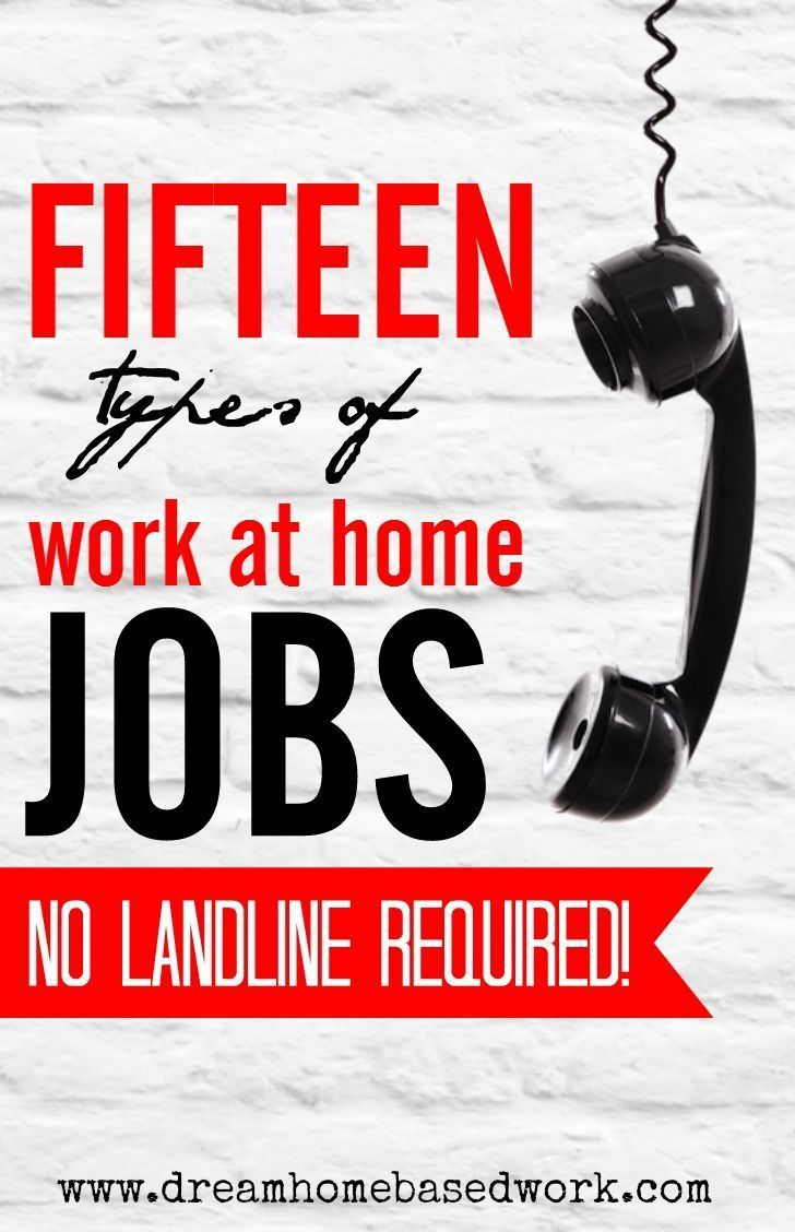 Want a work from home job that don\'t require a landline phone? You ...
