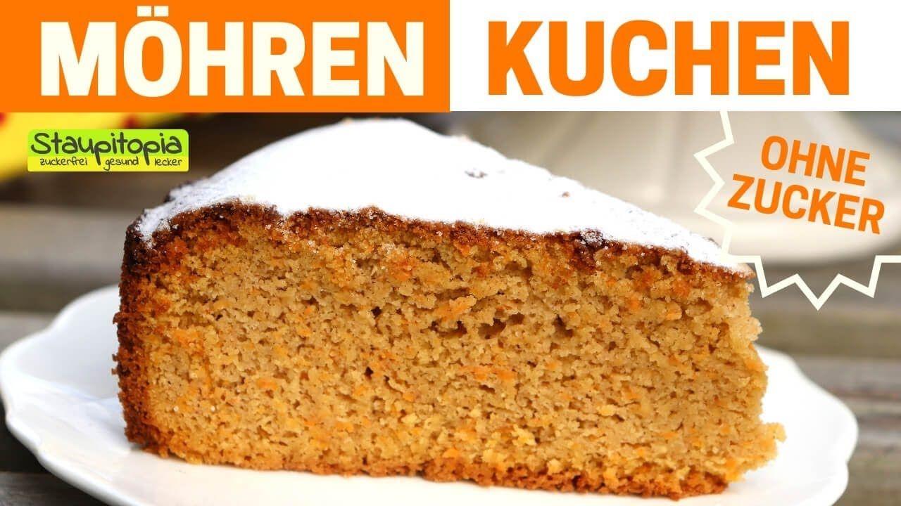 Gesunder Karottenkuchen Ohne Mehl Und Zucker Low Carb Kuchen Rezept Kuchen Ohne Zucker Thermomix Karottenkuchen Karottenkuchen Ohne Mehl