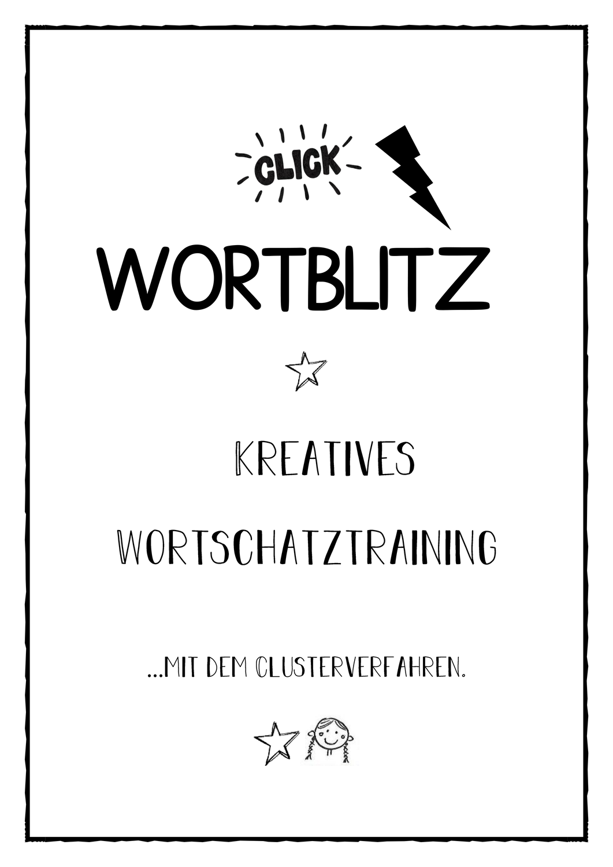 Wortblitz Kreatives Wortschatztraining Mit Dem Clusterverfahren Unterrichtsmaterial In Den Fachern Daz Daf Deutsch In 2020 Wort Deutsch Unterricht Daf