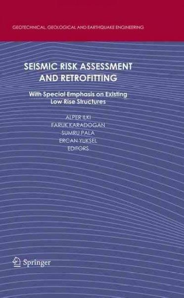 Seismic Risk Assessment and Retrofitting With Special Emphasis on - risk assessment