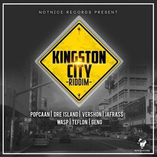 Kingston City Riddim [Notnice Records] 2017 | djLiLRock