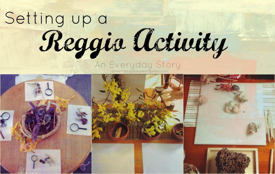 Setting Up A Reggio Inspired Activity Reggio Inspired Classrooms