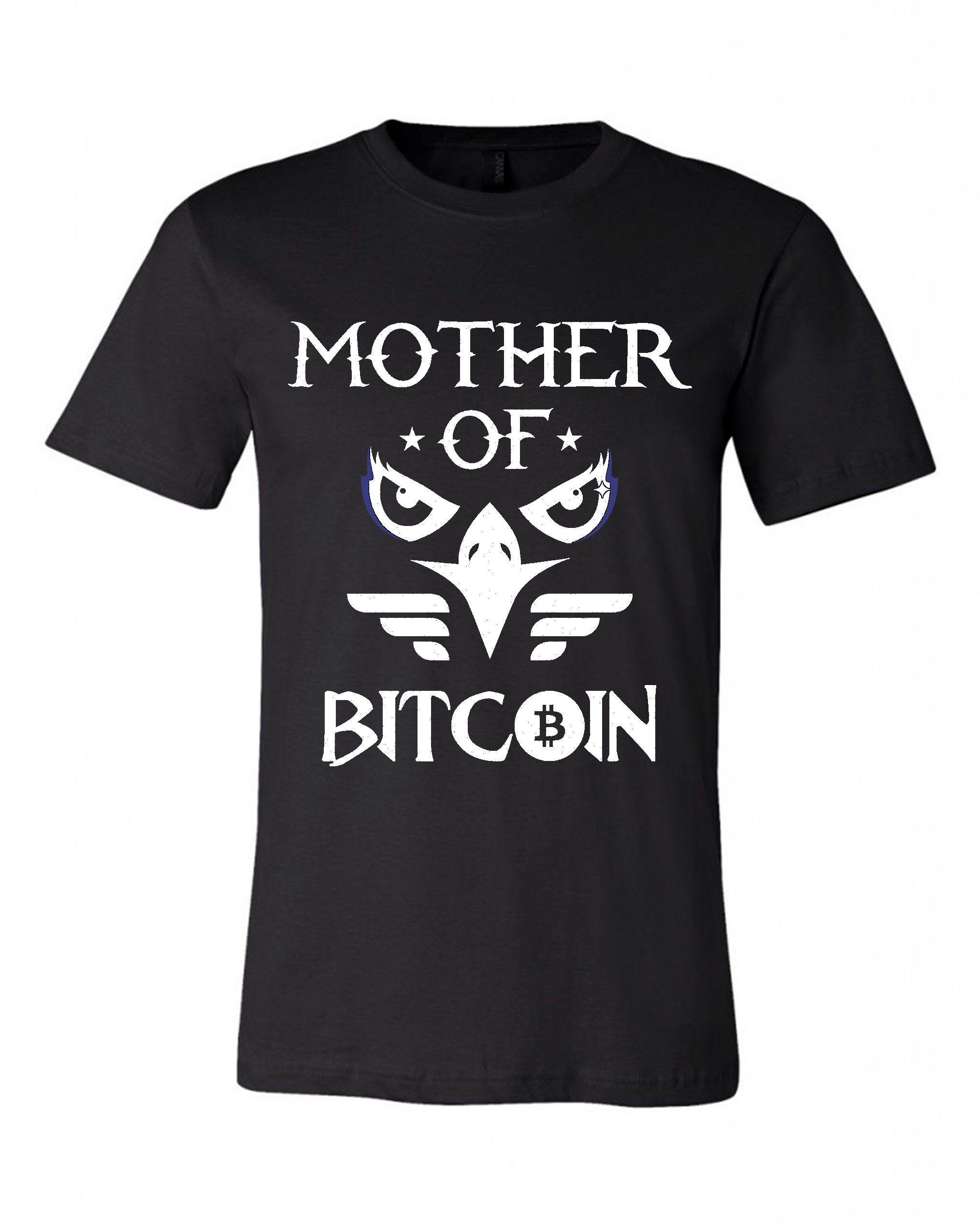 Mother Of Bitcoin - Unisex T-Shirt
