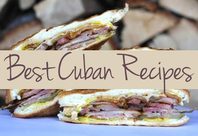Our Best Cuban Recipes