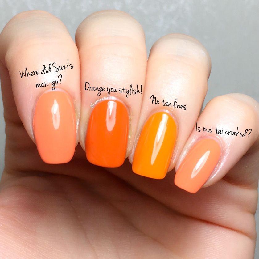 opi comparison No tan lines – Is mai tai crooked? – Orange you ...