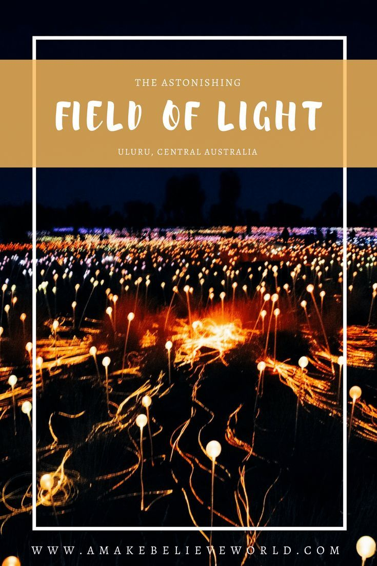 A Magical Night at the Field of Light at Uluru World