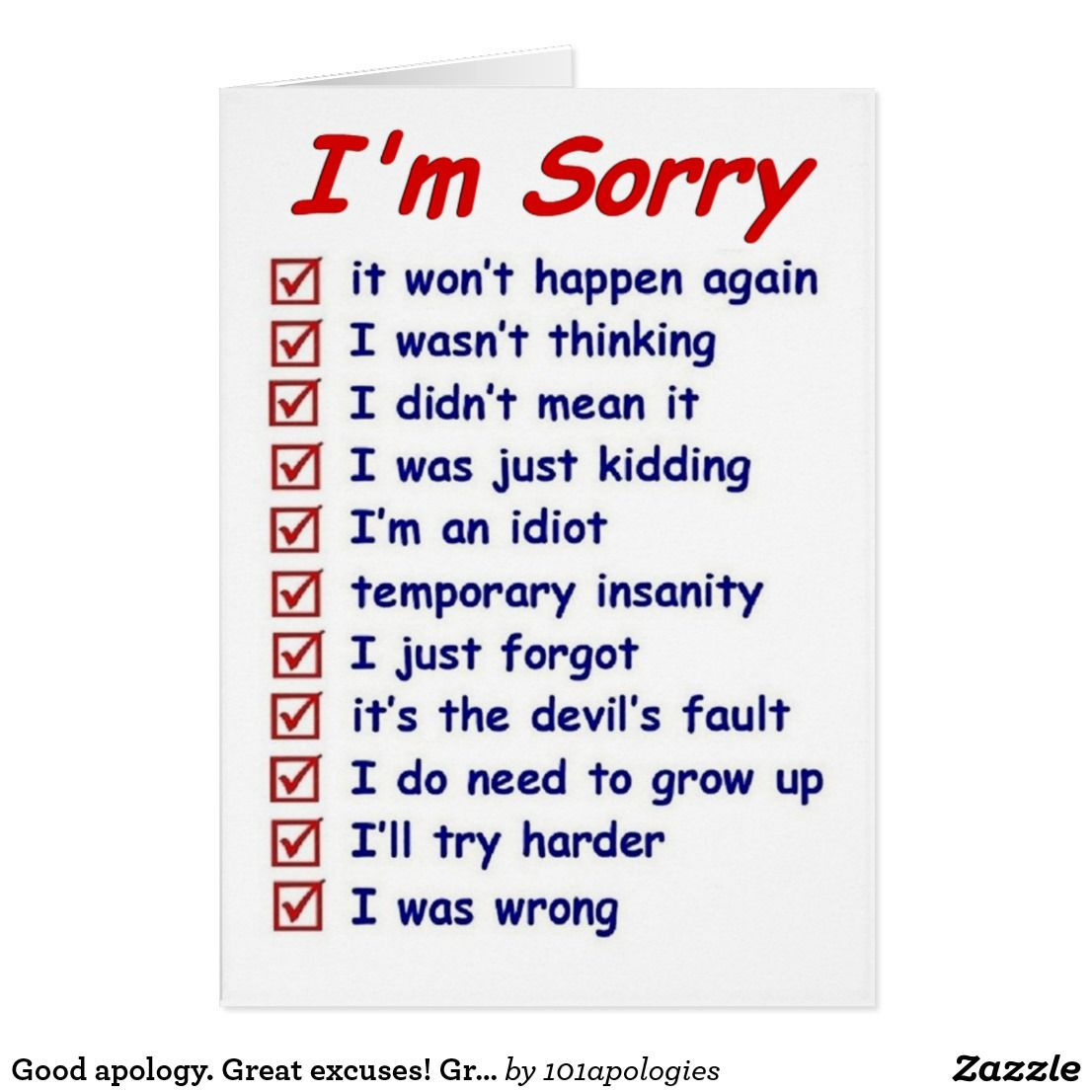 Apology great excuses greeting card good apology great excuses greeting card kristyandbryce Gallery