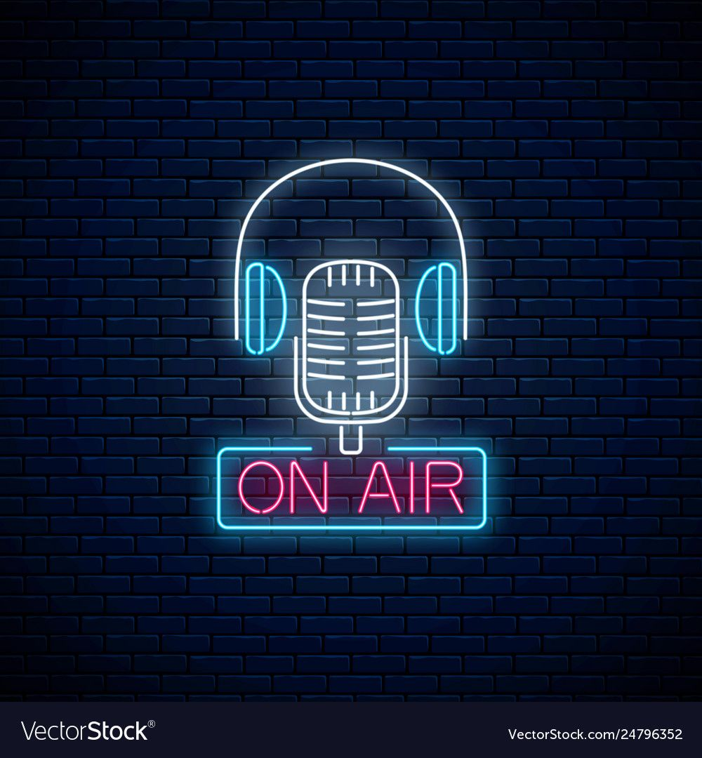 Neon On The Air Sign With Retro Microphone And Headphones On Dark Brick Wall Background Glowing Signboard Of Radio Station Sound On Air Sign Neon Neon Signs