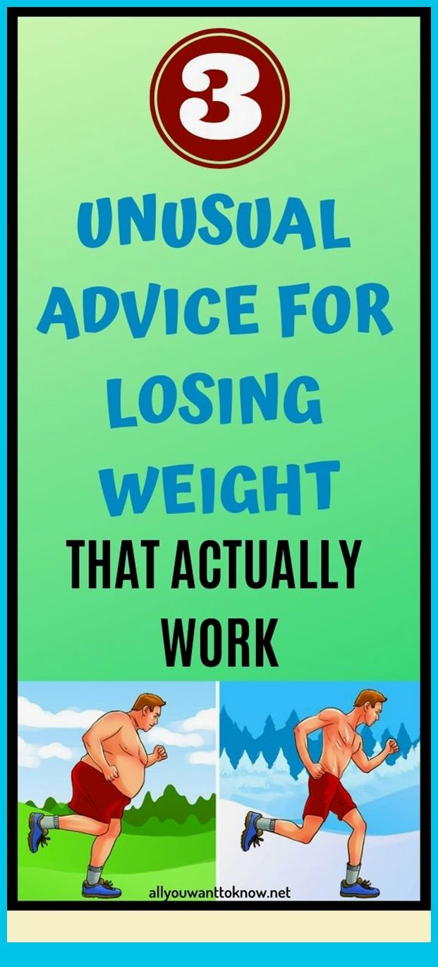 3 Unusual Advice For Losing Weight That Actually W