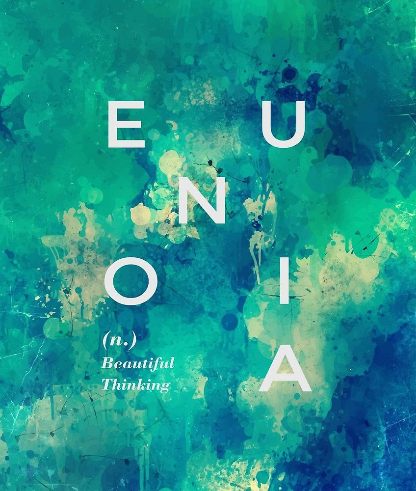 * Eunoia* Redbubble | abstract, watercolor, texture, pattern, quote, september, redbubble