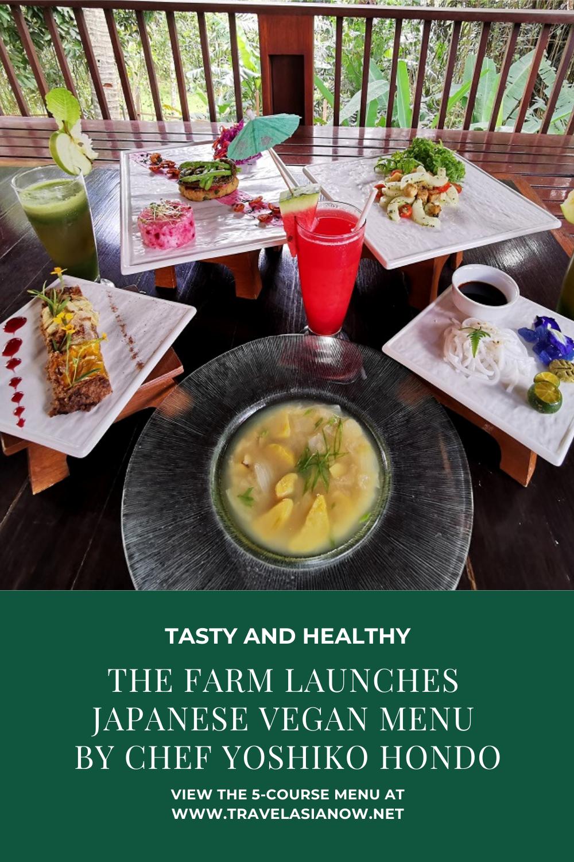 The Farm Launches Japanese Vegan Menu By Chef Yoshiko Hondo Travel Asia Now Vegan Menu Raw Food Recipes Vegan Restaurants