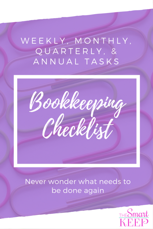 What Bookkeeping Tasks Need to be Done When The Smart Keep