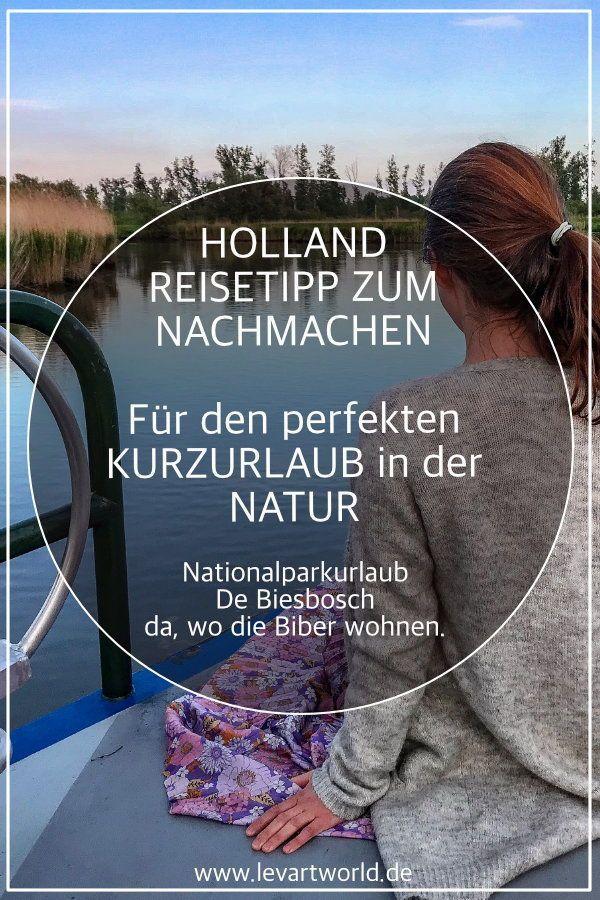 Reisetipp für einen Urlaub in der Natur – Nationalpark De Biesbosch – der perfekte Ort für einen Kur