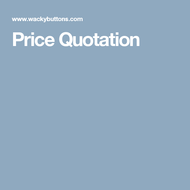 Price Quotation  For Luke    Quotation