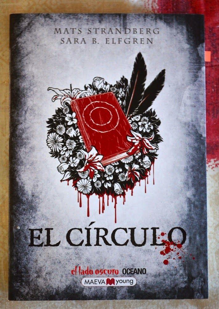 Libro 1: El círculo, de Mats Strandberg y Sara B. Elfgren