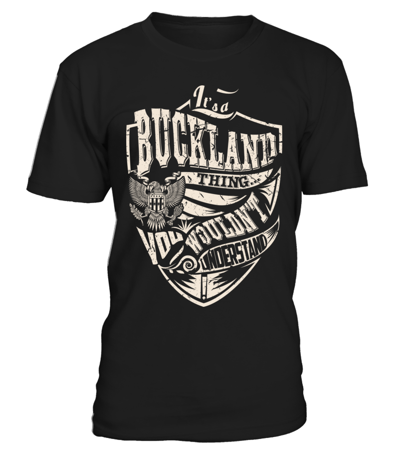 It's a BUCKLAND Thing