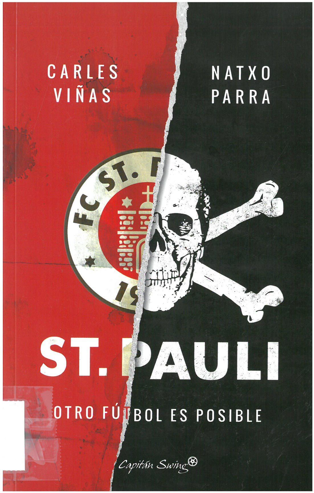 Viñas i Gràcia, Carles St. Pauli otro fútbol es posible