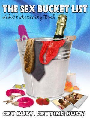 The Sex Bucket List: Adult Activity Book