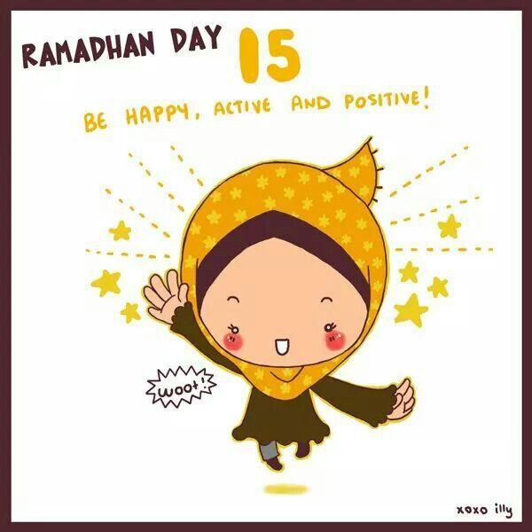 Ramadan Day 15 Be Happy Active And Positive Ramadan 2014