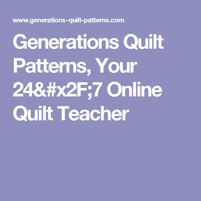 Generations Quilt Patterns Your 4040 Online Quilt Teacher Adorable Generations Quilt Patterns