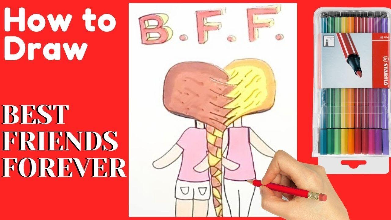 How To Draw Bff Girls Easy Best Friends Forever Drawing Bff Card Dra Bff Cards Drawing For Kids Bff Girls