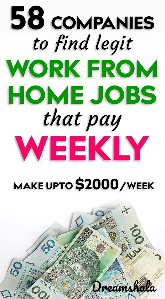 51 legit work from home companies that pay weekly