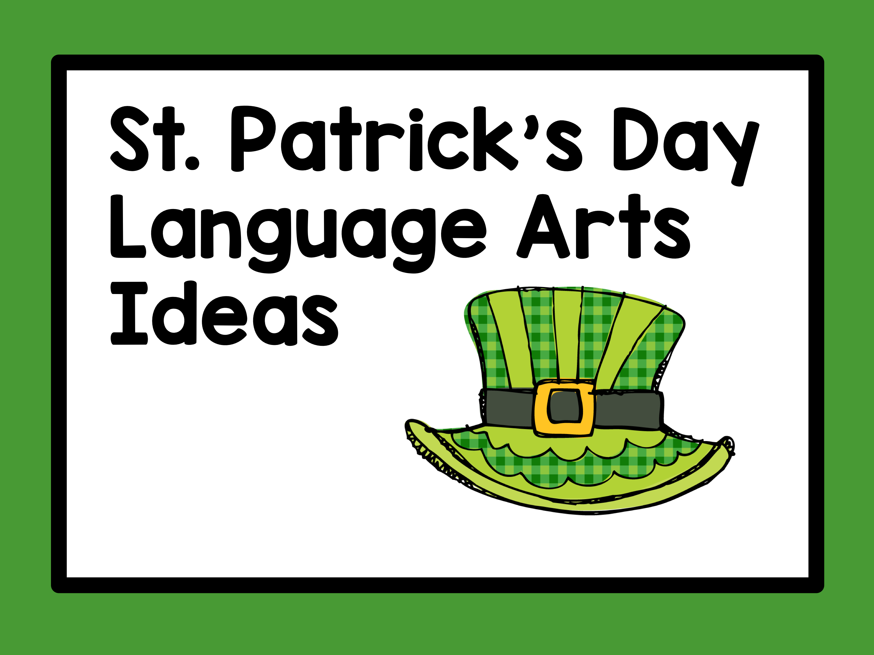 St Patrick S Day Resources For Language Arts Includes