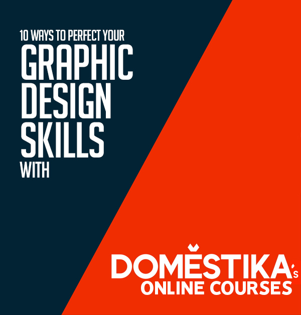 10 Ways To Perfect Your Graphic Design Skills With Domestika S Online Courses Articles Graphic Design Junction Design Skills Graphic Design Typographic Logo