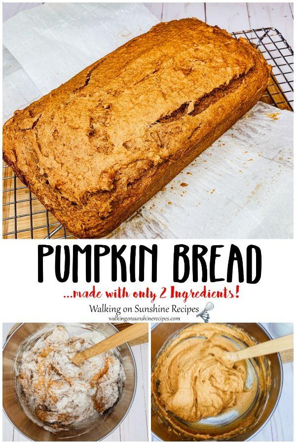2 Ingredient Pumpkin Bread | Walking On Sunshine Recipes