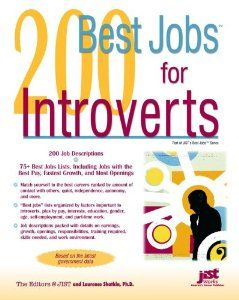 200 Best Jobs For Introverts Jists Best Jobs Laurence Shatkin 9781593574772 Amazon Com Books Job Job Hunting Job Career