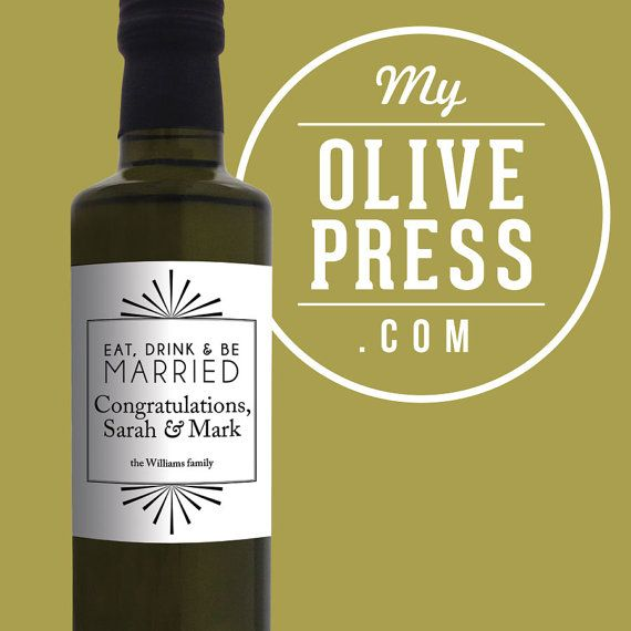Wedding gift / favor custom and personalized Olive Oil by My Olive Press, $24.90. Create your own www.myolivepress.com #weddinggift #wedding #weddingfavor