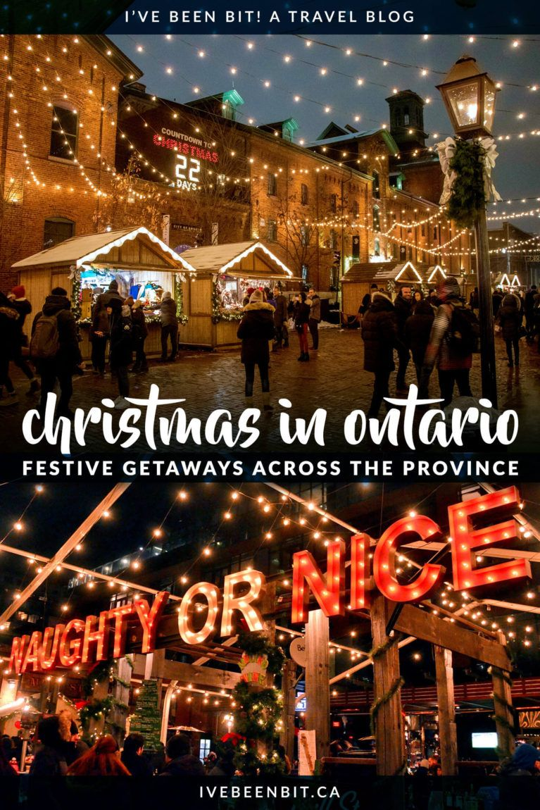 Christmas Getaways In Ontario That Ll Have You Feelin Pine I Ve Been Bit A Travel Blog In 2020 Ontario Travel Winter Travel Destinations Canada Travel