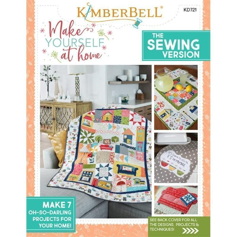Make Yourself at Home - Sewing Version Pattern by Kimberbell (KD721)