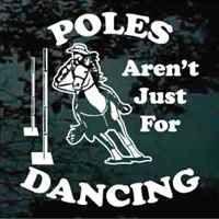 Barrel Racing Pole Bending Quotes Poles Aren't Just for Dancing