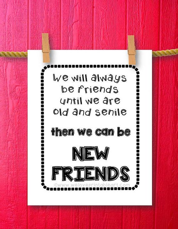 Friendship Gifts For Best Friends Gift Ideas Door Weloveprintableart Friends Quotes Fun Quotes Funny Funny Quotes