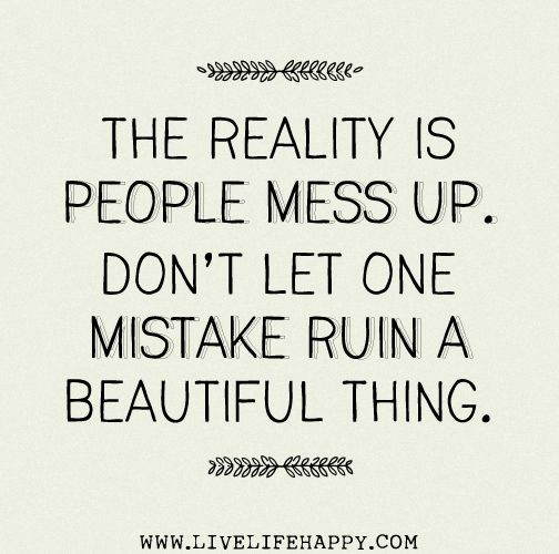 Live Life Happy Inspiring You Daily With Great Quotes Mistake Quotes Learning From Mistakes Quotes Words
