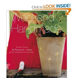weekend handmade, crafty projects