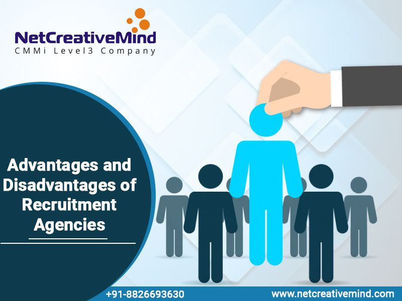 Advantages and Disadvantages of Recruitment Agencies | Placement