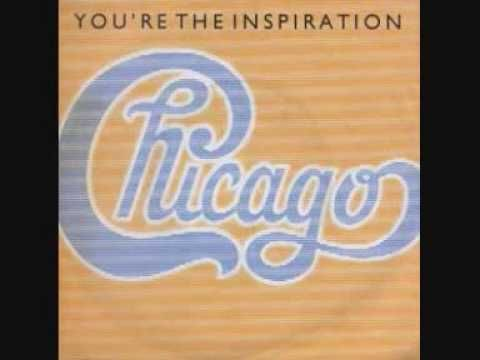You Re The Inspiration Chicago Love Songs Soul Music Music Mix