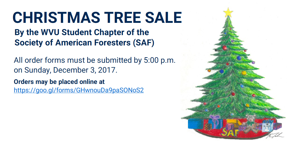 Christmas Tree Sale By Wvu Society Of American Foresters Order By 5pm Dec 3 2017 Order Form Https L Facebook Com Christmas Tree Sale Christmas Tree Tree