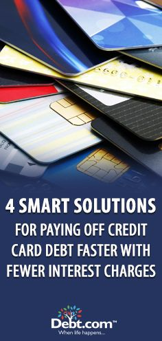 4 smart solutions for paying off credit card interest rates debt 4 smart solutions for paying off credit card interest rates debt and personal finance reheart Choice Image