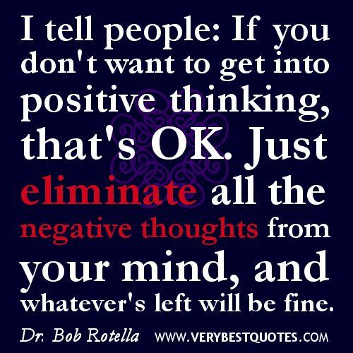 positive thinking quotes   positive thinking quotes, eliminate ...