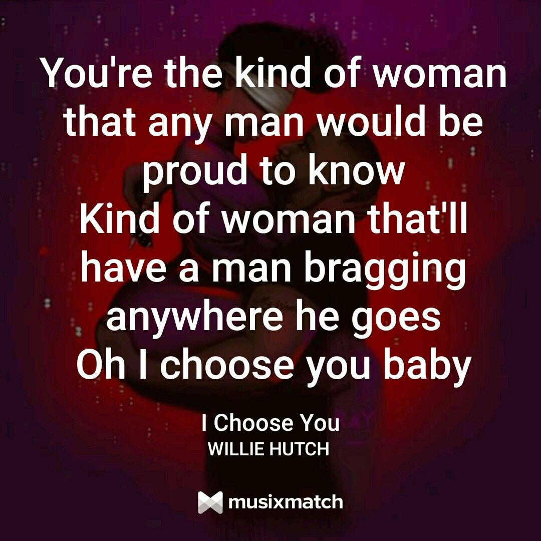 Willie Hutch I Choose You Lyrics