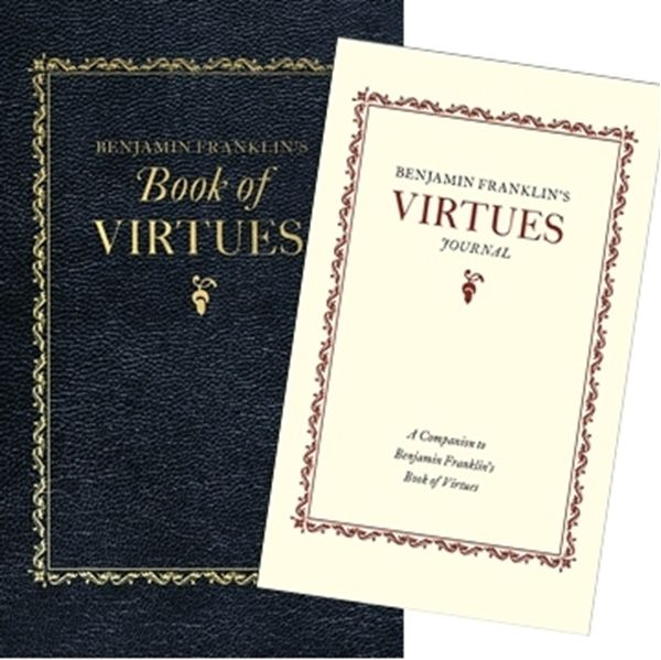 Picture Of Benjamin Franklin S Book Of Virtues Companion Virtues Journal Franklin Books Books Benjamin Franklin