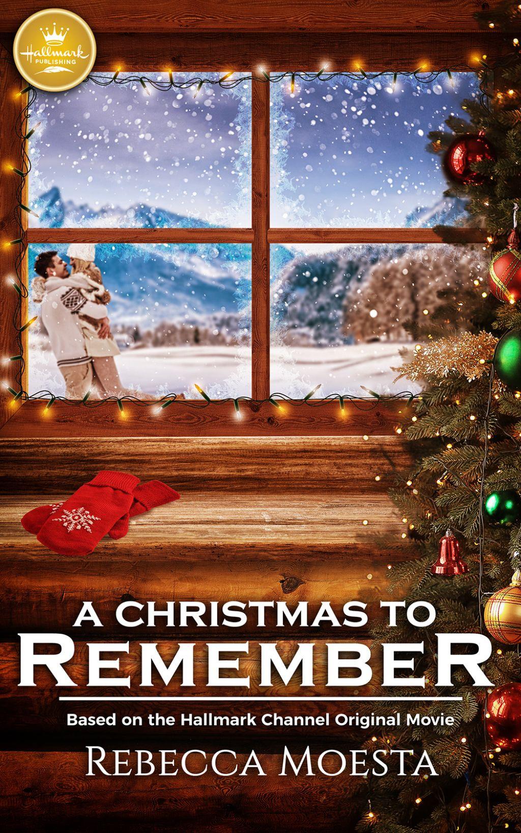 A Christmas To Remember 2019.A Christmas To Remember Ebook In 2019 Hallmark Movies